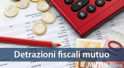 detrazione prima casa agevolazioni detrazioni fiscali mutuo prima casa 2018