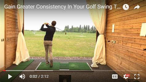 how to have a consistent golf swing greater consistency in your golf swing through improving