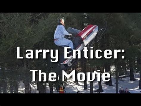 larry enticer: the movie trailer youtube