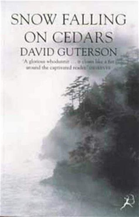 snow falling books snow falling on cedars by david guterson
