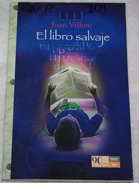 El Libro Salvaje La Enciclopedia Libre Libro El Libro Salvaje Juan Villoro Libros En 2019