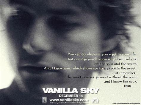 movie quotes vanilla sky vanilla sky quotes quotesgram