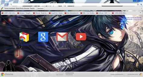 themes google chrome rock skins para google chrome black rock shooter theme