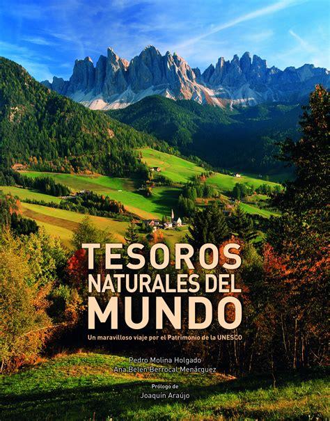 libro mundo maravilloso la flor tesoros naturales del mundo planeta de libros