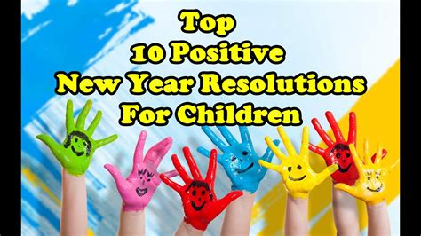 10 New Year S Resolutions by Top 10 Positive New Year Resolutions For