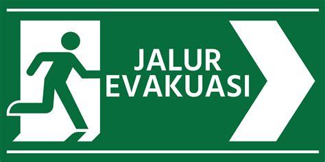 Stiker Tanda Jalur Evakuasi pembuatan rambu jalur evakuasi adyarto advertising pro