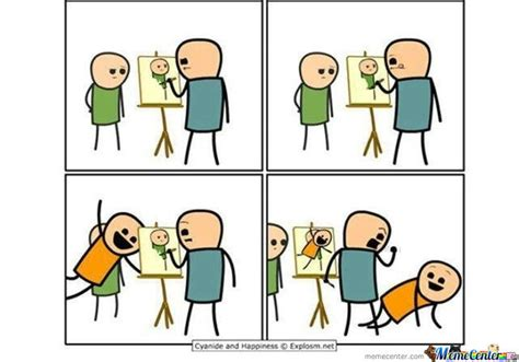 Cyanide And Happiness Memes - cyanide and happiness painter by nbur4556 meme center