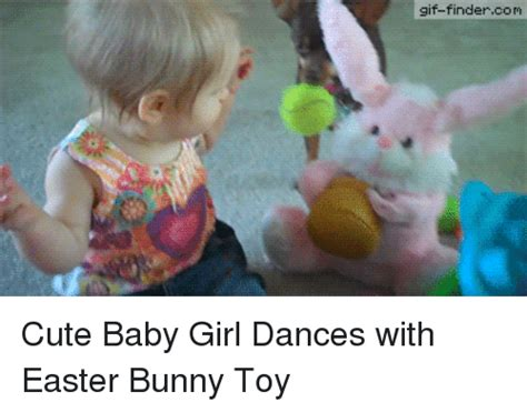 Cute Easter Meme - gif findercom cute baby girl dances with easter bunny toy