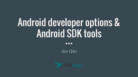android developer tools android developer options android sdk tools for qa