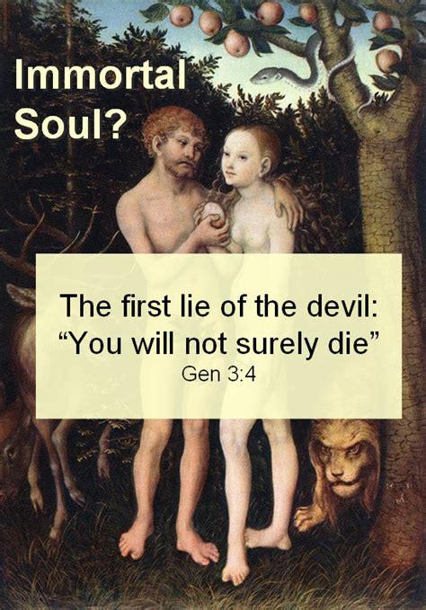 An Immortal Soul immortal soul the great lie