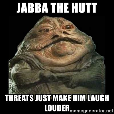 Jabba The Hutt Meme - jabba the hutt meme 28 images image gallery jabba the