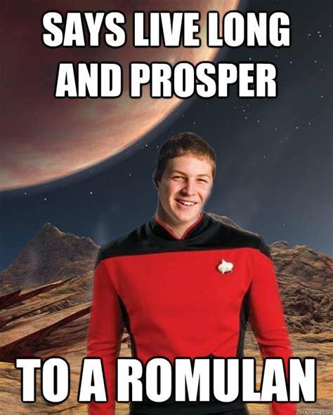Meme Live - says live long and prosper to a romulan starfleet