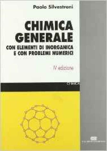 test di chimica generale chimica generale silvestroni