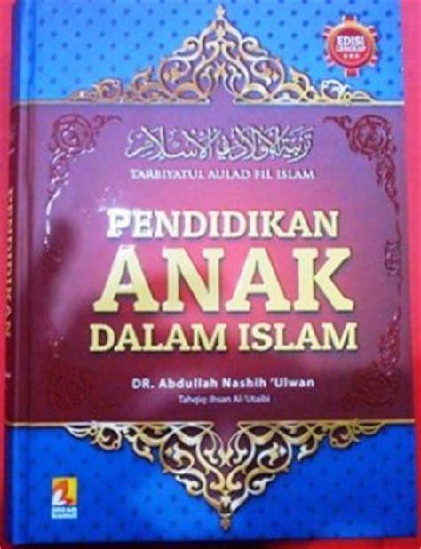 Buku Pendidikan Islam Mendidik Anak Perempuan pendidikan anak dalam islam terjemahan tarbiyatul aulad