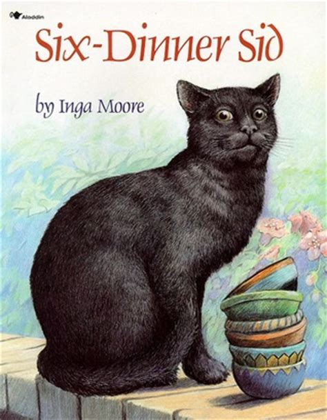 libro six dinner sid six dinner sid by inga moore reviews discussion bookclubs lists