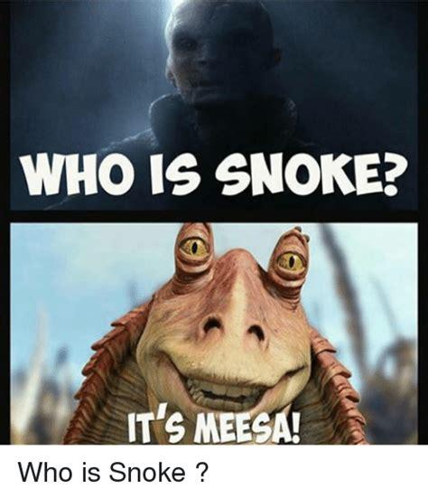 Who Is This Meme - who is snoke it s meega who is snoke star wars meme