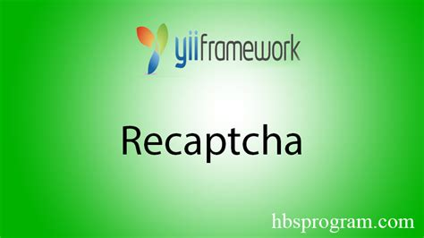 how to add recaptcha authenication on yii 2 forms x 225 c thực trong yii2 với recaptcha từ google hbsprogram com
