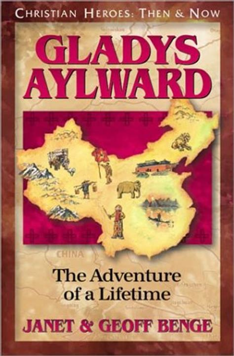a lifetime of adventures books gladys aylward the adventure of a lifetime children s