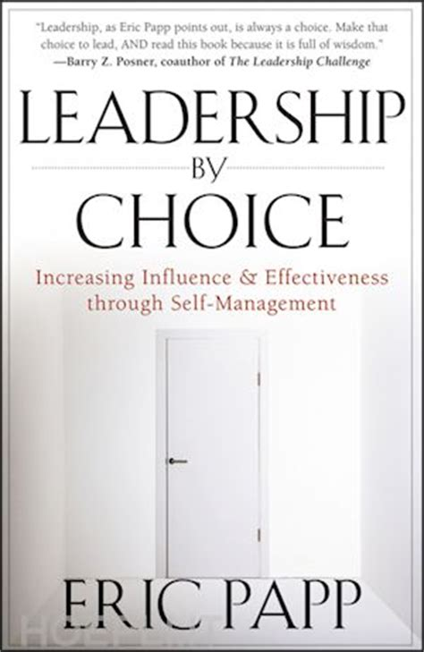 libro self leadership and the leadership by choice increasing influence and effectiveness through self management