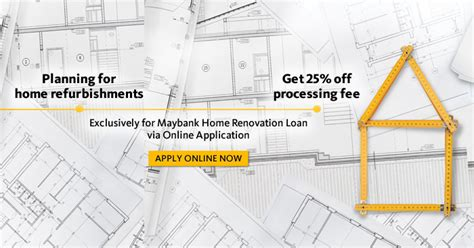 home renovation loans renovation loan rates maybank