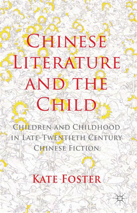 Chinese Literature And The Child Children And Childhood