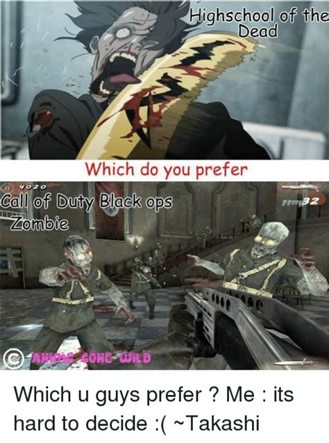 Cod Zombies Memes - highschool of the dead which do you prefer call of duty