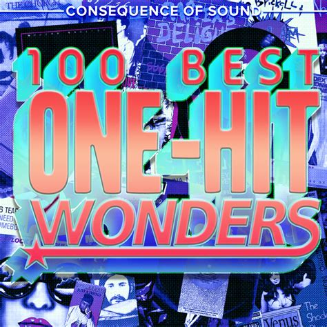 100 best songs the 100 best one hit songs consequence of sound