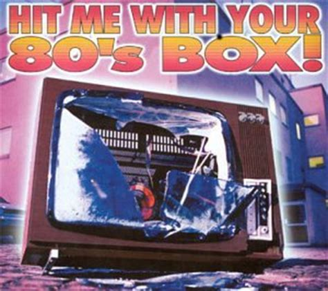 Cd Sherina My 3 Albums Boxset various artists hit me with your 80 s box
