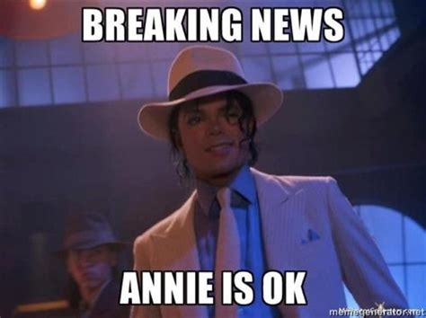 Michael Jackson Meme - annie are you okay are you okay annie you ve been hit