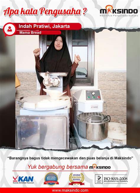 Order Indah Pratiwi bread maksindo barangnya bagus toko mesin