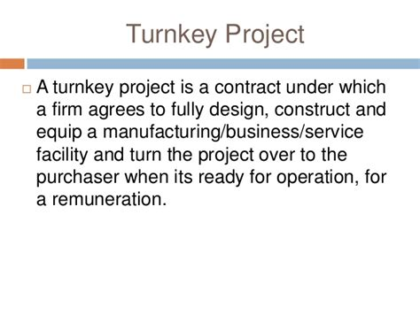 difference between design and build and turnkey contract modes of entry into international business