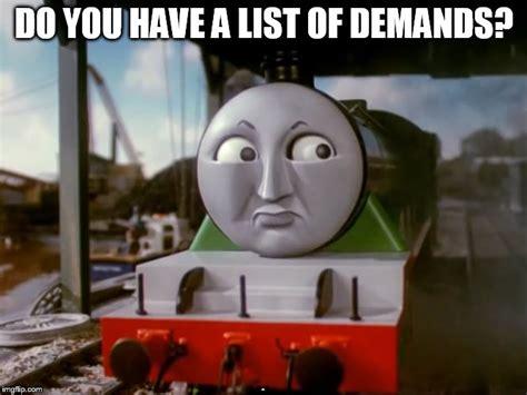 Thomas The Tank Engine Meme - thomas the tank engine imgflip