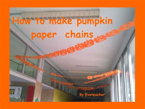 How To Make Paper Chains - how to make pumpkin paper chains