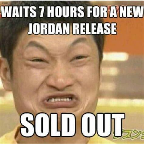 Jordan Shoes Memes - sneaker head memes