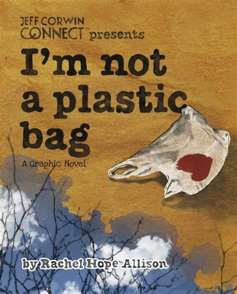 The New Im Not A Plastic Bag Says Plastic Aint My Bag by Three Ways Of Looking At The Great Pacific Garbage Patch