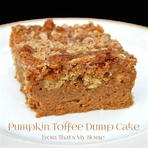 pumpkin toffee dump cake recipes food and cooking