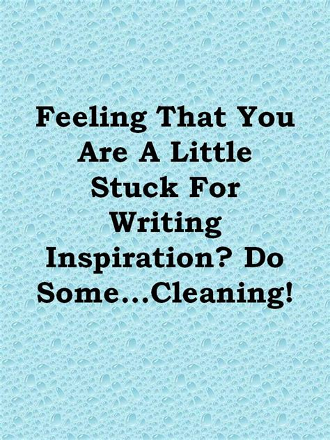 homey feeling feeling that you are a little stuck for writing