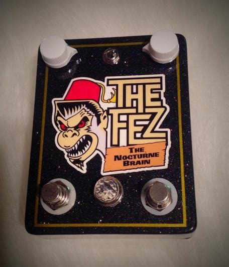 The Fez the fez the nocturne brain