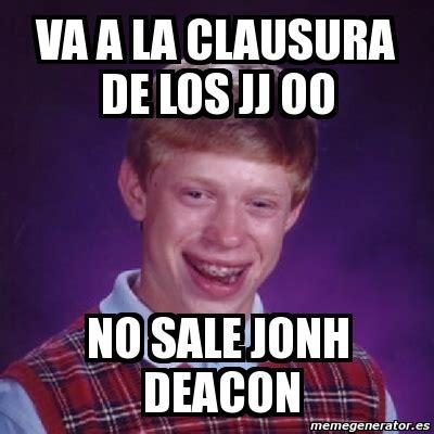 Meme Generator Dan Deacon - meme bad luck brian va a la clausura de los jj oo no