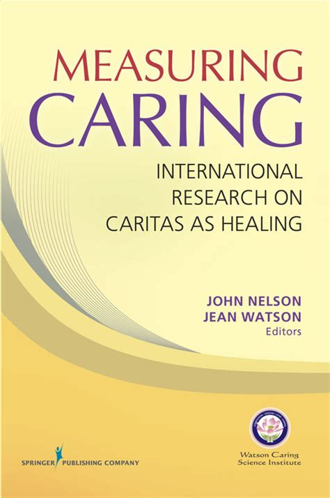 measuring research what everyone needs to books measuring caring international research on caritas as