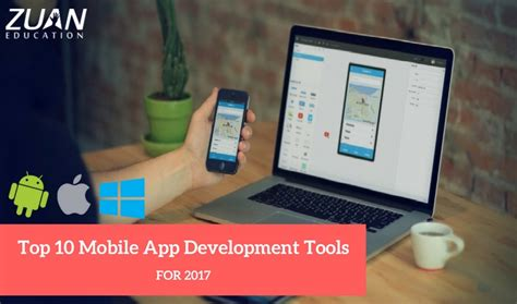 mobile application development tools top 10 mobile app development tools for 2017