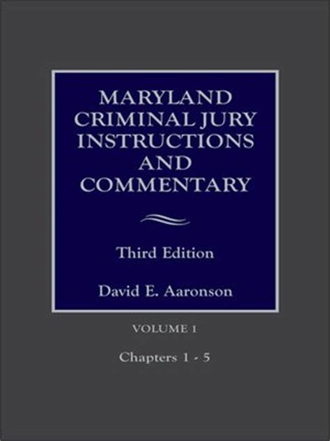 maryland pattern jury instructions criminal maryland criminal jury instructions and commentary by