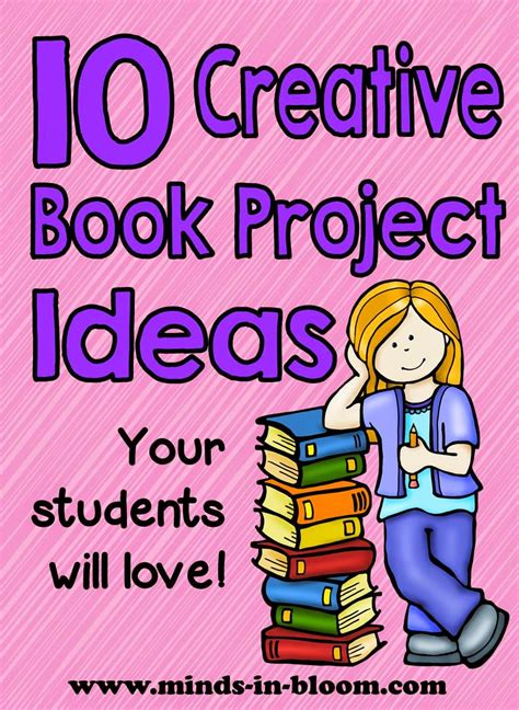 creative book report ideas ten great creative book report ideas minds in bloom