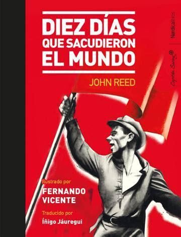 diez dias que conmovieron 10 libros para entender la revoluci 243 n rusa 100 a 241 os despu 233 s escaparate el pa 205 s