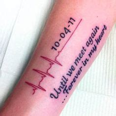 heartbeat tattoo until i see you again we love you daddy quotes
