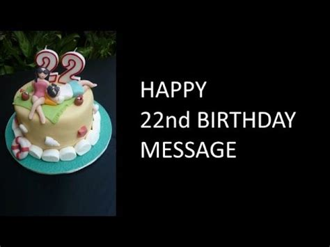 22nd Birthday Quotes 22nd Birthday Wishes Youtube