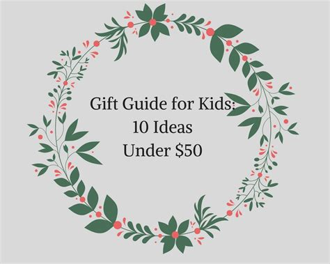 gifts for kids under 10 gift guide for kids 10 ideas under 50