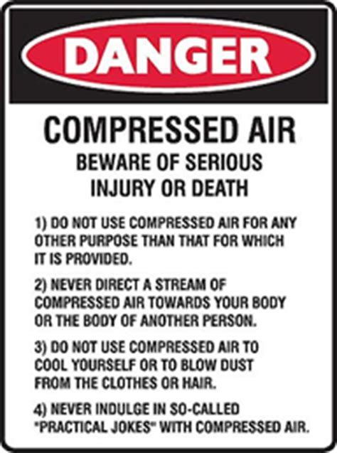 dangers  compressed air air control industries