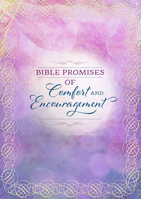 the world promises you comfort bible promises of comfort and encouragement broadstreet