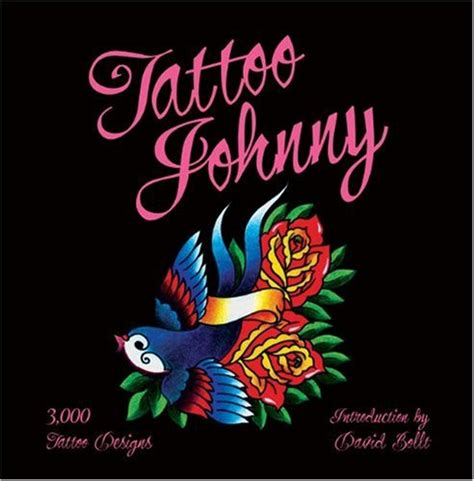 tattoo johnny 3000 tattoo designs book the coolest ideas best creative tattoos